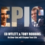 Artwork for Ed Mylett and Tony Robbins - An Hour that will Change Your Life.