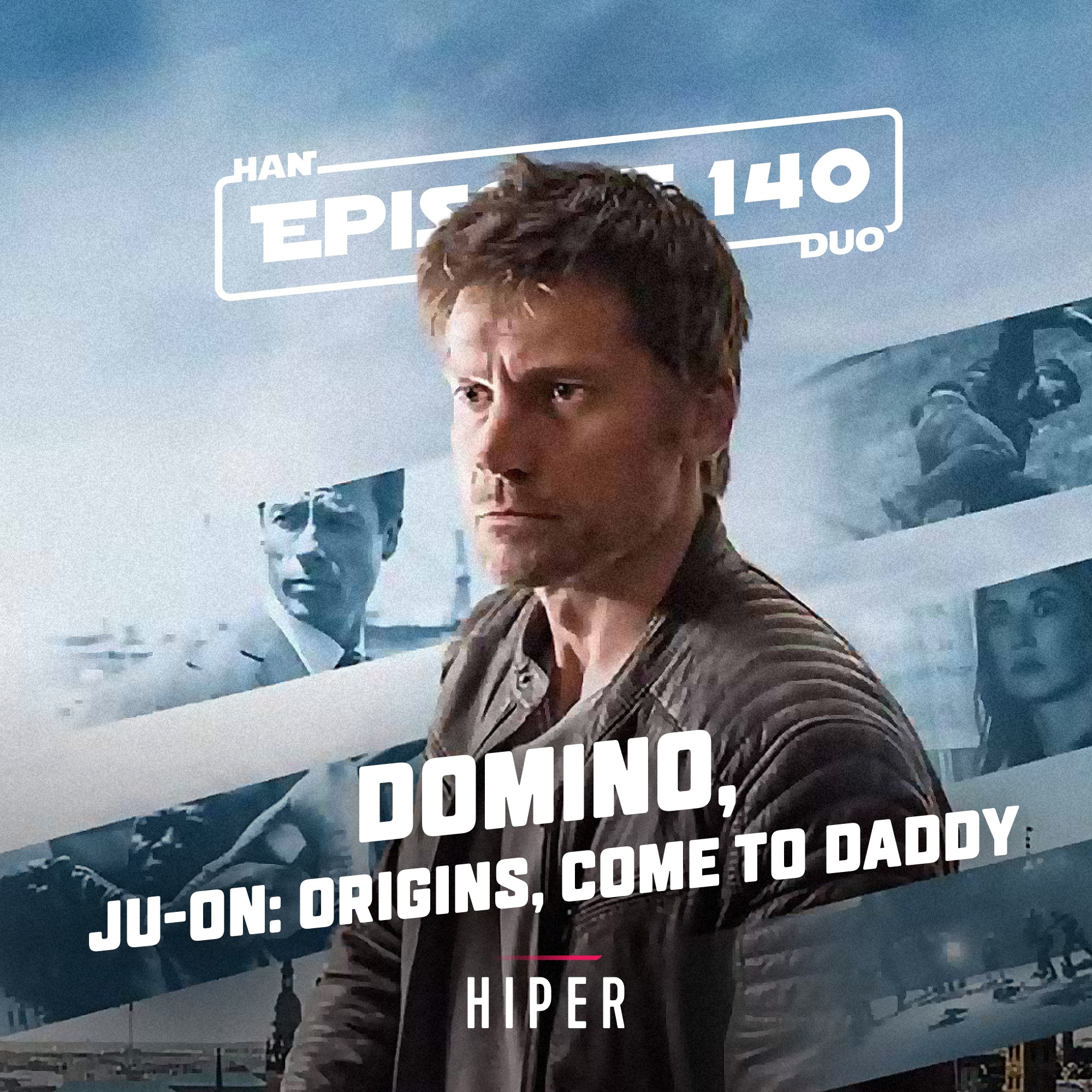 Han Duo #140: Domino, Ju-On: Origins, Come to Daddy