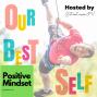 Artwork for Episode 004: Positive Mindset