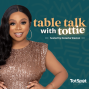 Artwork for Welcome to Table Talk with Tottie!