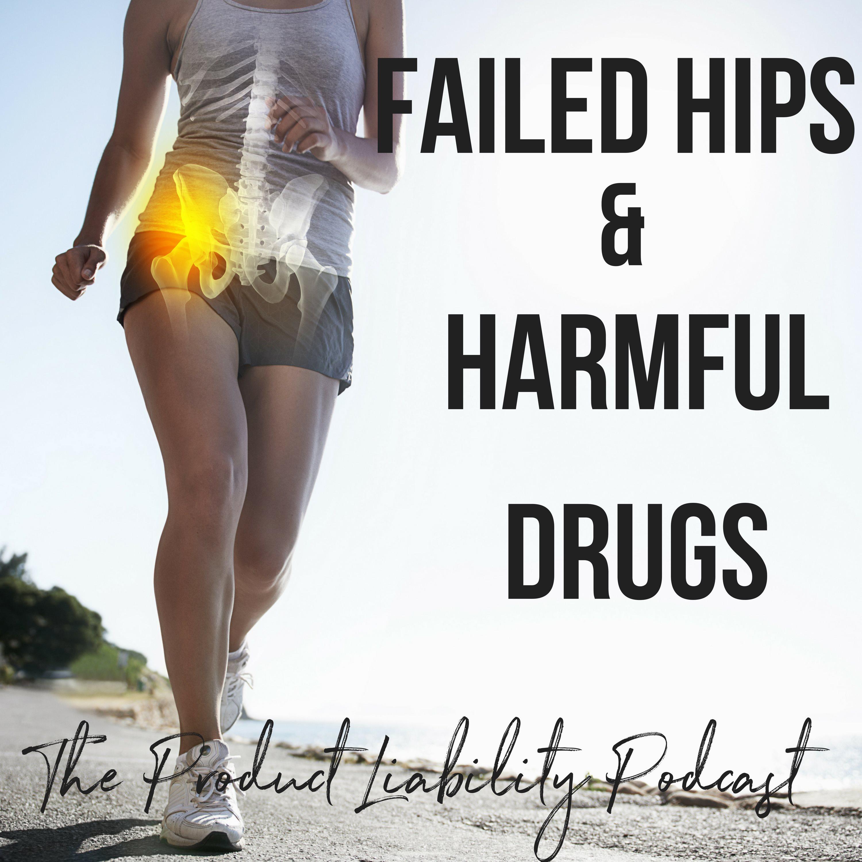Failed Hips and Harmful Drugs show art