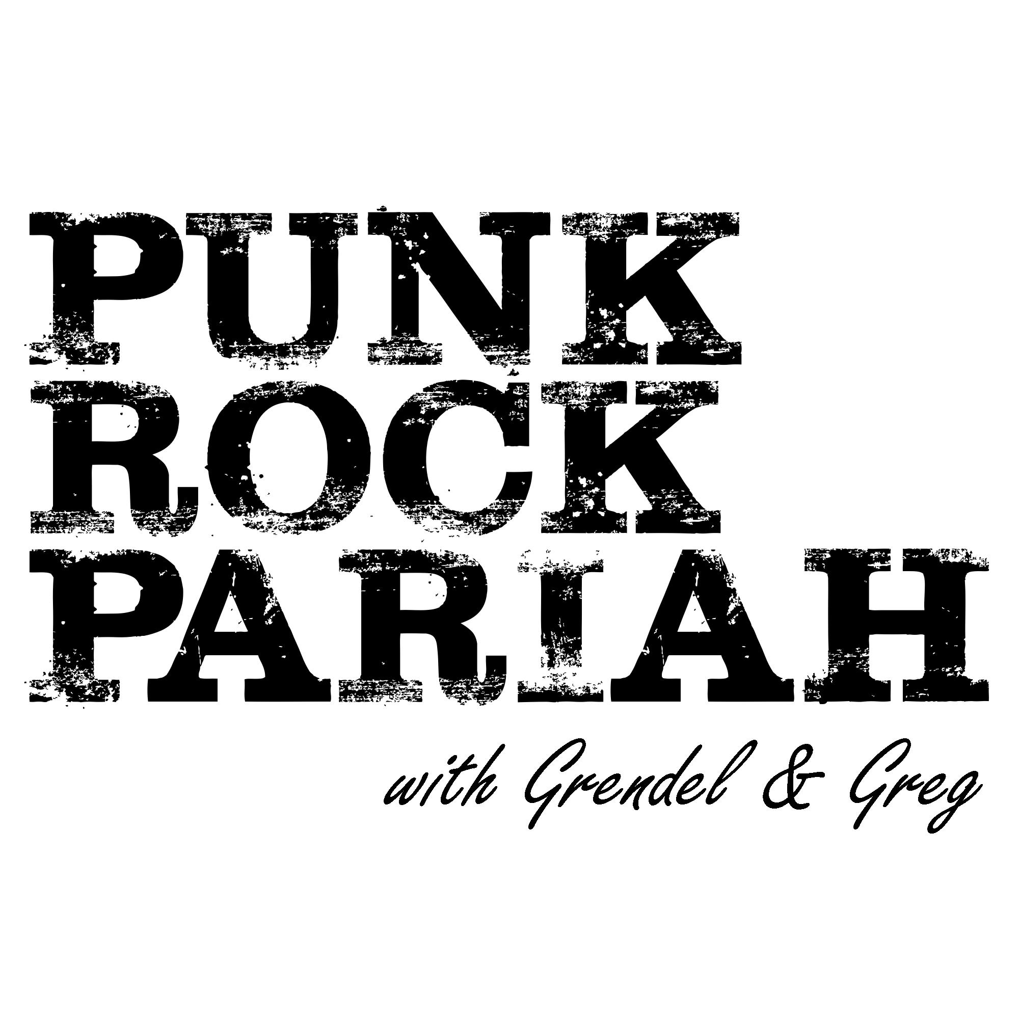 Punk Rock Pariah with Grendel & Greg show art