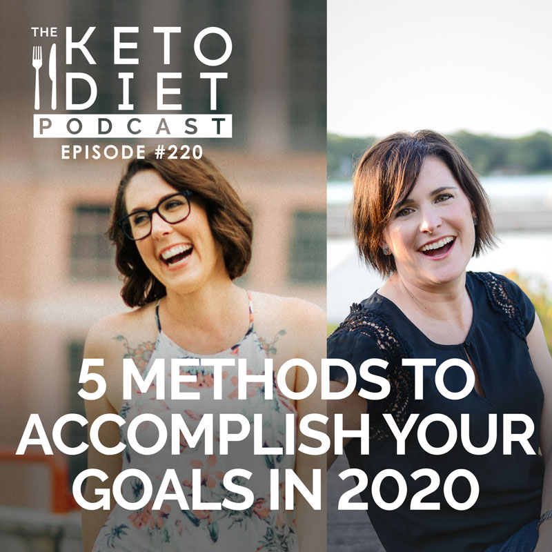 #220 The 5 Methods to Accomplish Your Goals in 2020 with Tonya Dalton