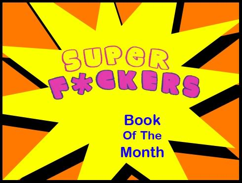 Cammy's Comic Corner - Book Of The Month - Super F*ckers