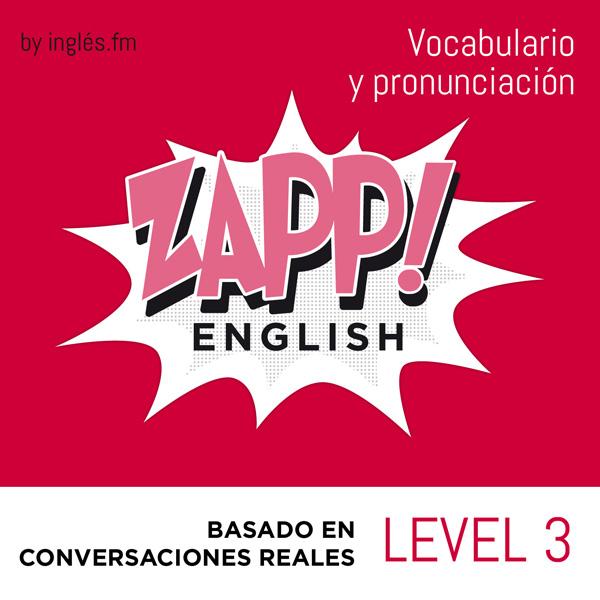 Zapp! Ingles Vocabulario y Pronunciacion 3.2 - Ninos