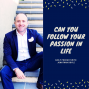 Artwork for Can You Follow Your Passion In Life