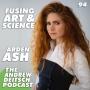 Artwork for 94: Fusing Art & Science - Arden Ash