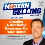 Artwork for Creating A Profitable Fanocracy For Your Brand, with David Meerman Scott, Episode #130