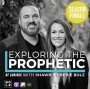 Artwork for Exploring the Prophetic with Shawn and Cherie Bolz (Season 2 Finale, Ep.45)