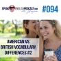 Artwork for #094 American vs. British Vocabulary Differences #2