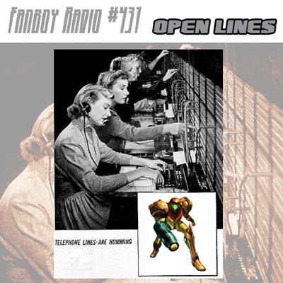 Fanboy Radio #431 - Open Lines w/ Scott & Jeff