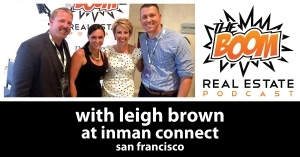 Episode 019 - Leigh Brown at Inman Connect