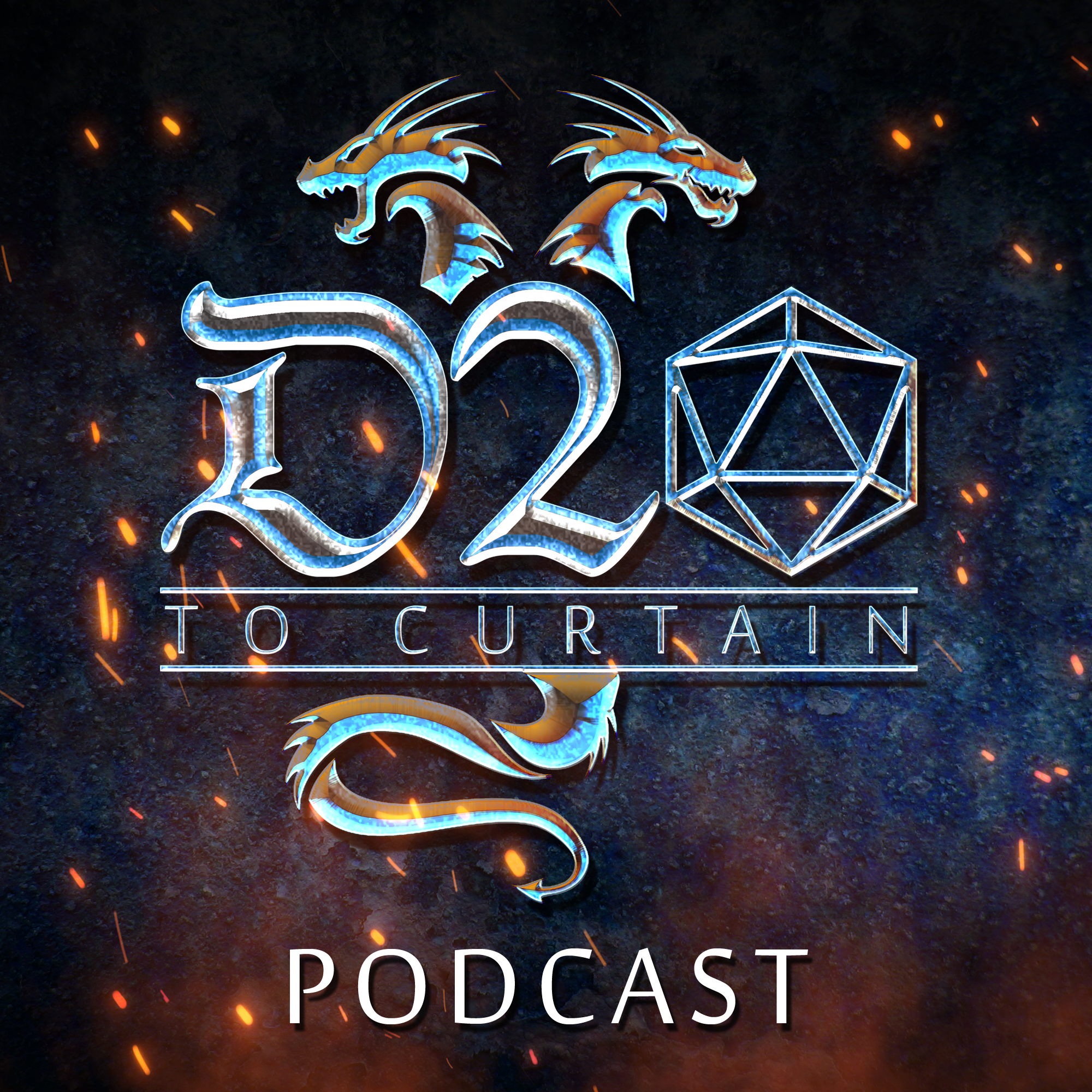 D20 to Curtain Podcast