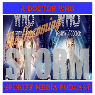 The Oncoming Storm Ep 81: Destiny of the Doctor 8 & 9 Sweet Sweet Paul McGann Kisses