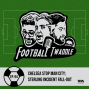 Artwork for Ep. 94: Chelsea stop Man City; Sterling incident fall-out