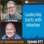 Artwork for 077: Leadership starts with intention with Jeff Brown