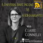 Artwork for A Universal Basic Income vs A Job Guarantee with Claire Connelly