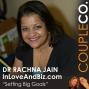 Artwork for How To Not Fail When Setting Big Goals: Psychologist Dr. Rachna Jain of InLoveAndBiz.com