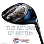 Artwork for The Return Of Bertha - A Callaway Classic Reborn