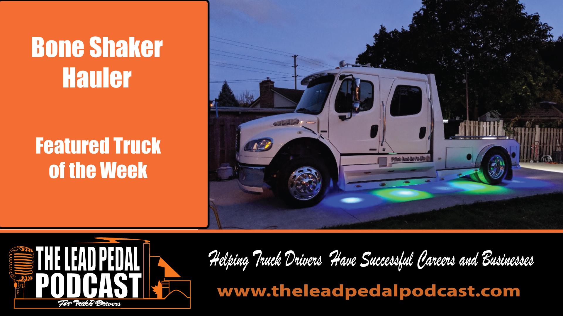 Bone Shaker Hauler- Featured Truck
