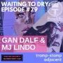 """Artwork for #79 Gan Dalf & MJ Lindo """"Tramp Stamp Adjacent"""""""
