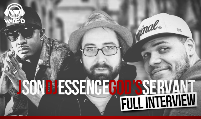 Full Interview w/ JSon, DJ Essence and God's Servant of Lampmode Recordings