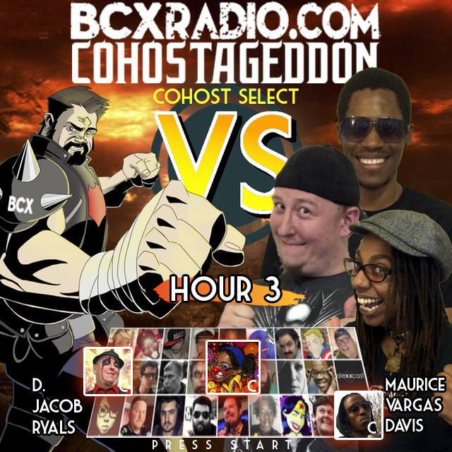 BCXradio 6.01.03 - COHOSTAGEDDON: HOUR 3
