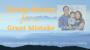 Artwork for Great Grace for a Great Mistake {Dulay}