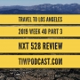 Artwork for Travel to Los Angeles (NXT 528 Review)