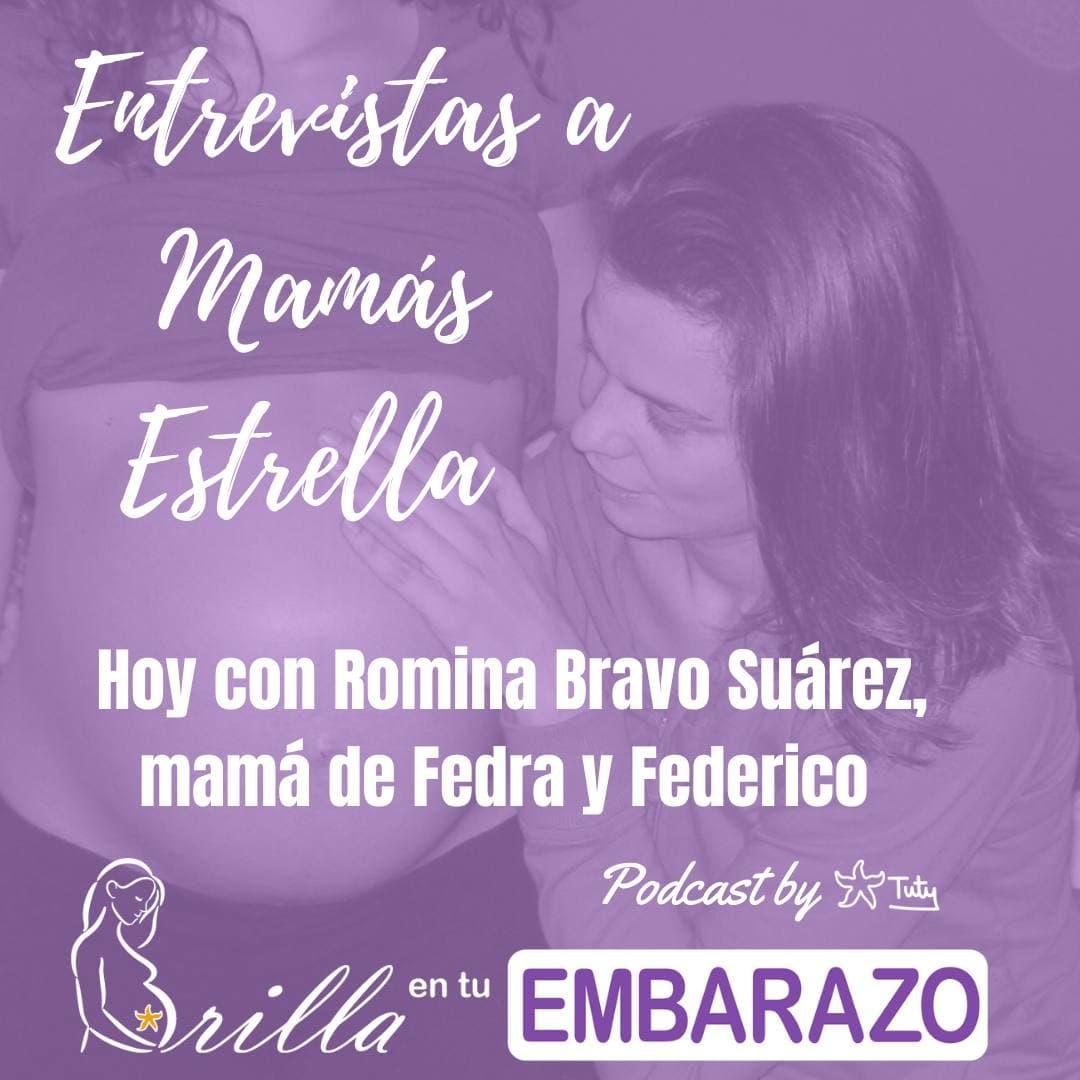 Entrevistas Mamás Estrella - Romina Bravo Suárez, mamá de Fedra y Federico