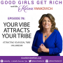 Artwork for 078 - Your Vibe Attracts your Tribe