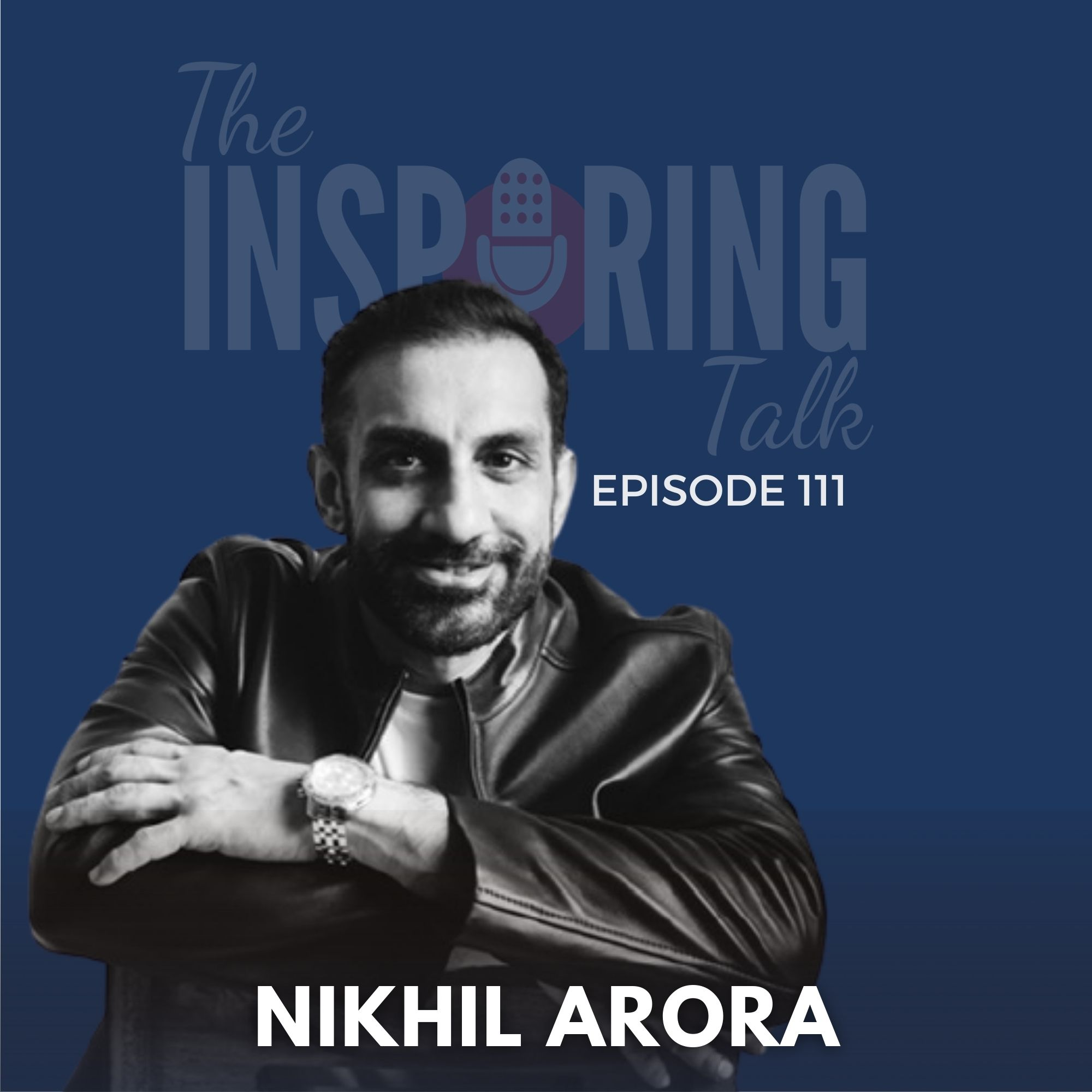 GoDaddy MD Nikhil Arora on Navigating Shifts in Business, Work and Leadership in Post-Covid World: TIT111