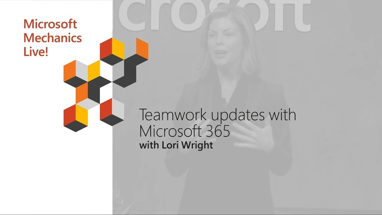 Artwork for Teamwork updates with Microsoft 365 feat. Microsoft Teams | Best of Microsoft Ignite 2018