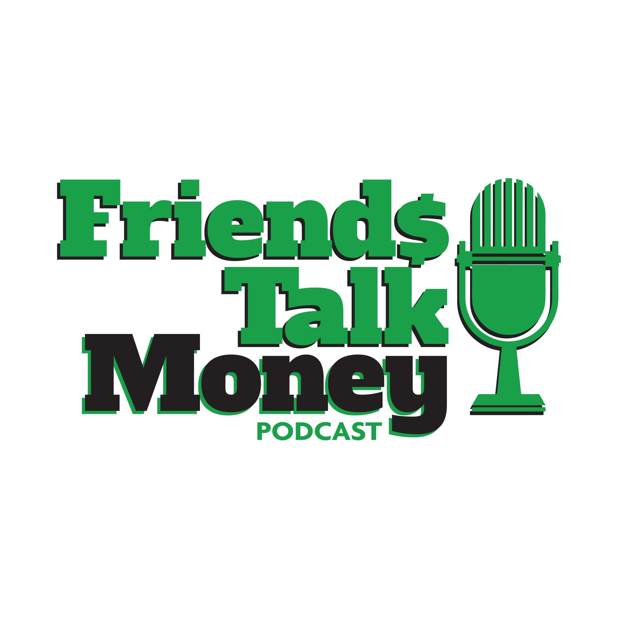 Friends Talk Money Podcast show art