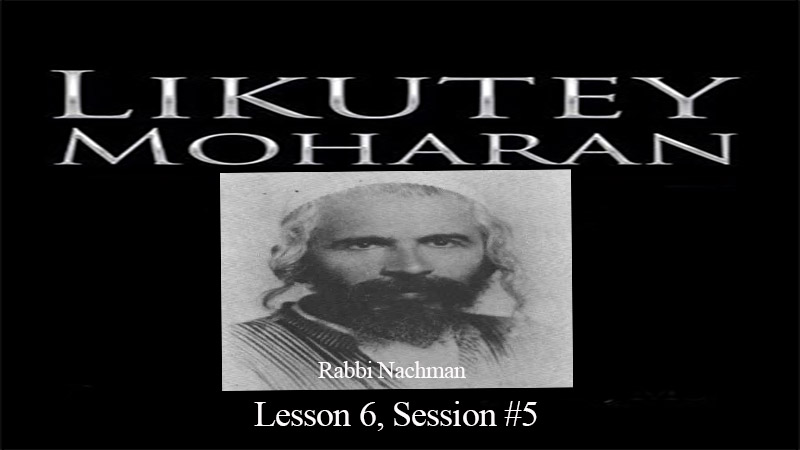 Artwork for Likutey Moharan , Lession 6, Session 5