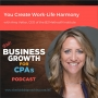 Artwork for 087 You Create Work-Life Harmony, with Amy Vetter, CEO of the B3 Method® Institute