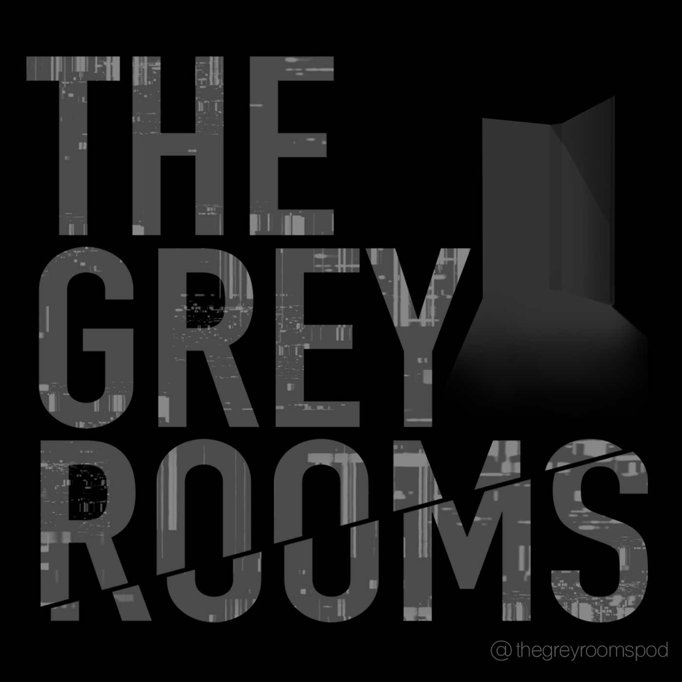 The Grey Rooms Podcast Trailer #1