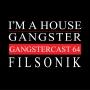 Artwork for Filsonik - Gangstercast 64