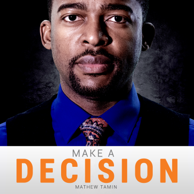 Make a Decision With Mathew Tamin show image