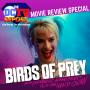 Artwork for DC Movie Report for Birds of Prey