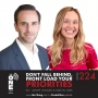 Artwork for Ep 224 - Don't Fall Behind, Front Load Your Priorities | A New Way to View Time & Have a Relationship With Your Goals