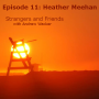 Artwork for Episode 11: Heather Meehan