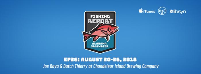 Alabama Saltwater Fishing Report | Ep26 | Aug 20-26