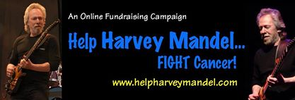 Bandana Blues #532 Lotsa Music & info on Harvey Mandel Medical Fund