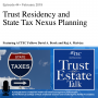 Artwork for Trust Residency and State Tax Nexus Planning