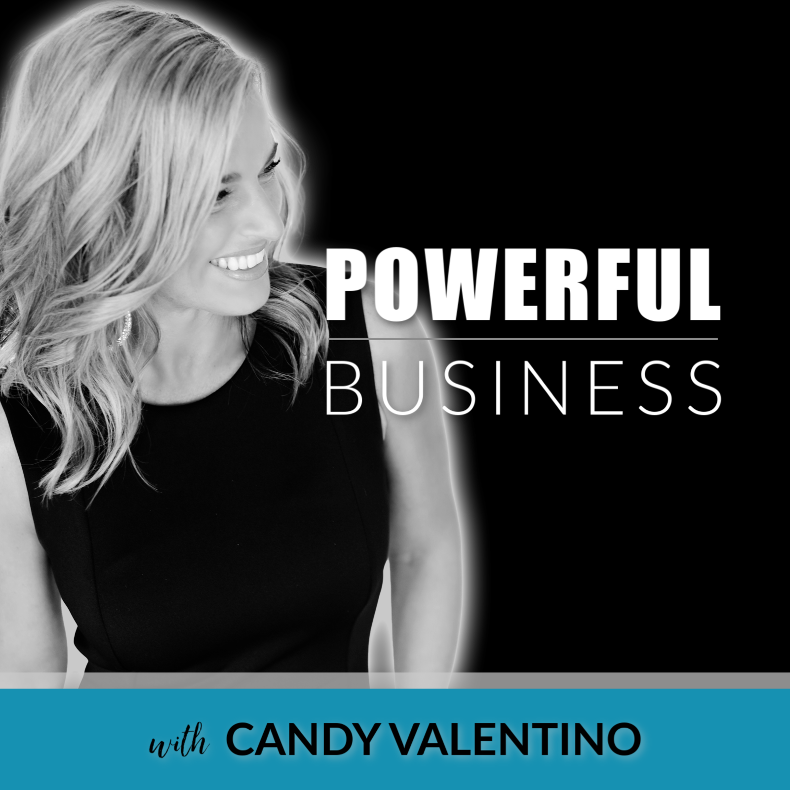 Artwork for Powerful Business Podcast with Candy Valentino - Dropping February 14th