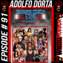 Artwork for 091- Adolfo Dorta and the Squared Circle Expo