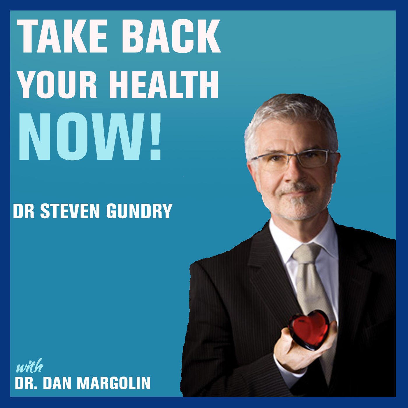 Artwork for 95: The Plant Paradox and Achieving Optimal Health | Dr Steven Gundry