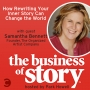 Artwork for #73: How Rewriting Your Inner Story Can Change the World