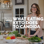 Artwork for #058 What Eating Keto Does to Candida with Dr. Ricki Heller